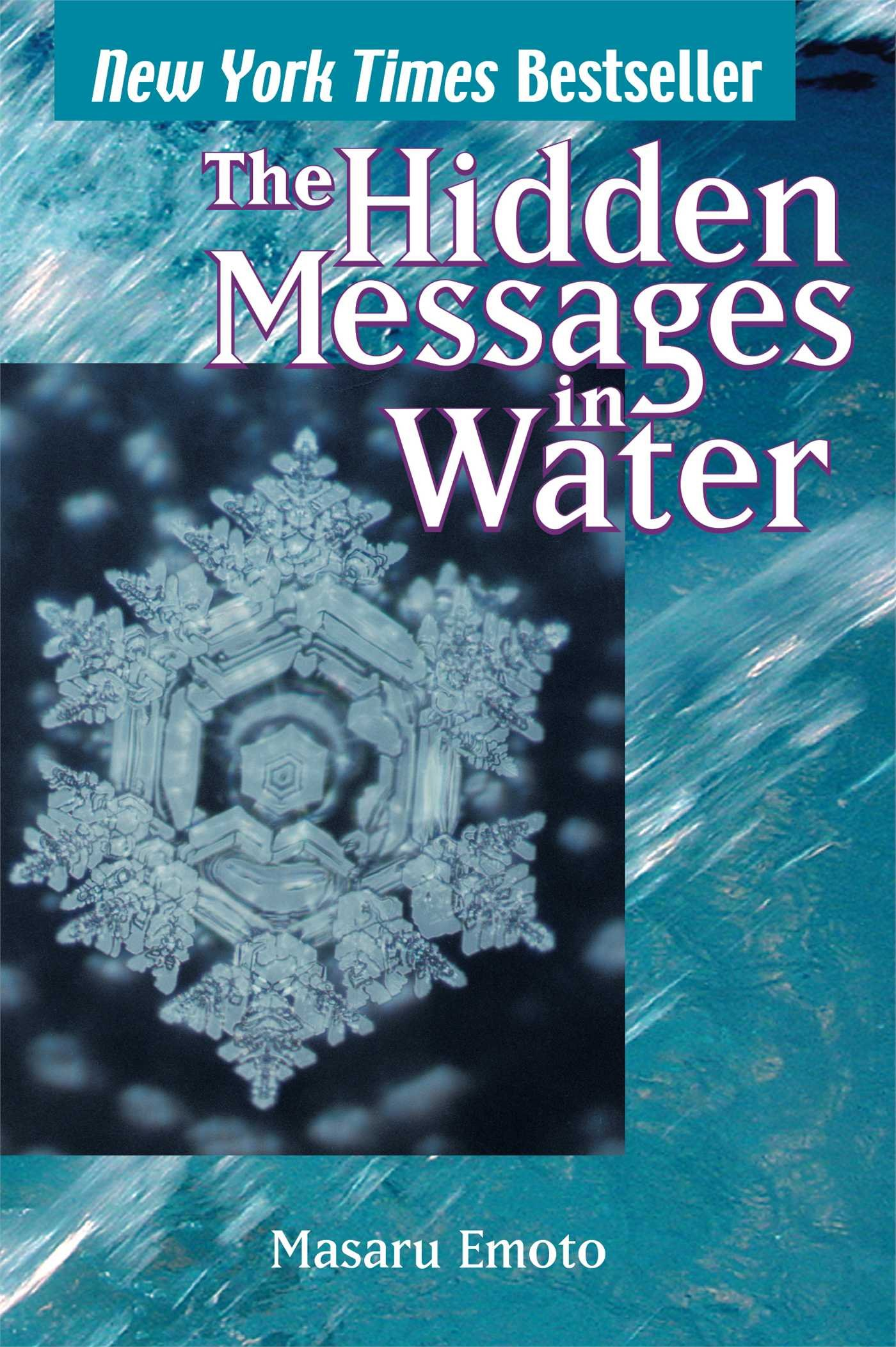 See How Your Thoughts and Words Affect Molecular Structure of Water